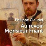 Couverture de l'ouvrage Au revoir Monsieur Friant