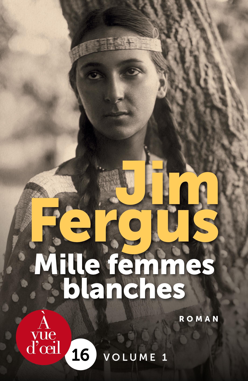 Couverture de l'ouvrage Mille femmes blanches