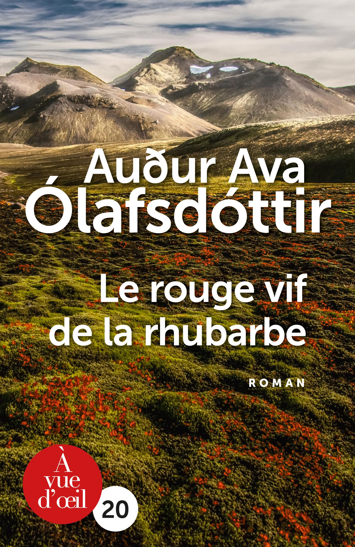 Couverture de l'ouvrage Le Rouge vif de la rhubarbe