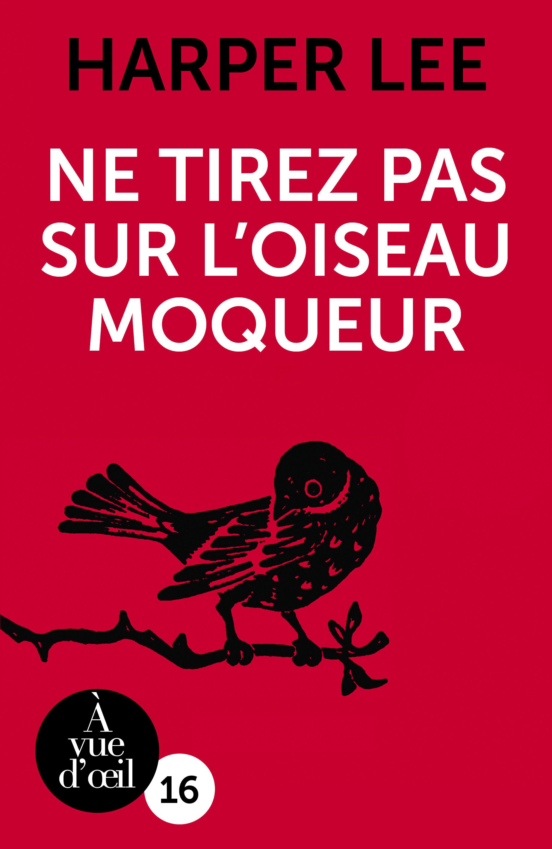 Couverture de l'ouvrage Ne tirez pas sur l'oiseau moqueur