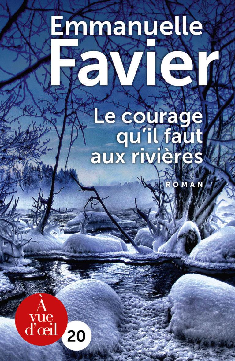 Couverture de l'ouvrage Le Courage qu'il faut aux rivières