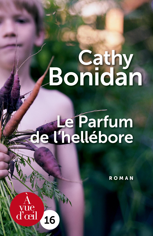 Couverture de l'ouvrage Le Parfum de l'hellébore