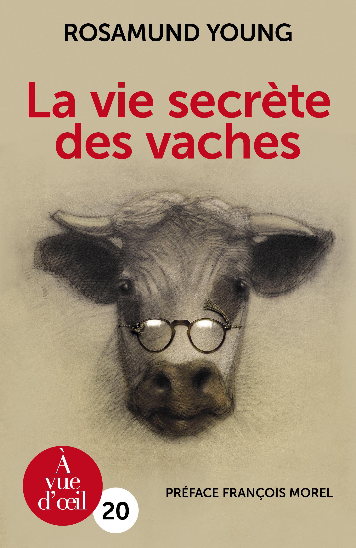 Couverture de l'ouvrage La Vie secrète des vaches