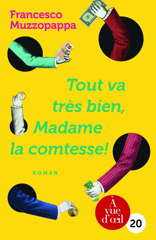 Couverture de l'ouvrage Tout va très bien, madame la comtesse !