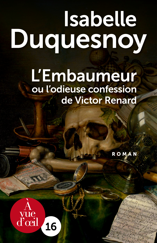 Couverture de l'ouvrage L'Embaumeur ou l'Odieuse Confession de Victor Renard – 2 volumes