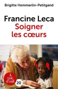 Couverture de l'ouvrage Francine Leca Soigner les cœurs