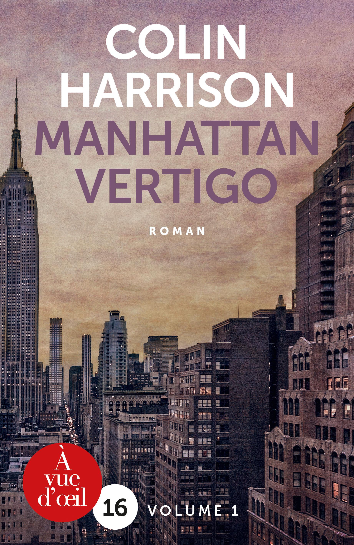 Couverture de l'ouvrage Manhattan Vertigo