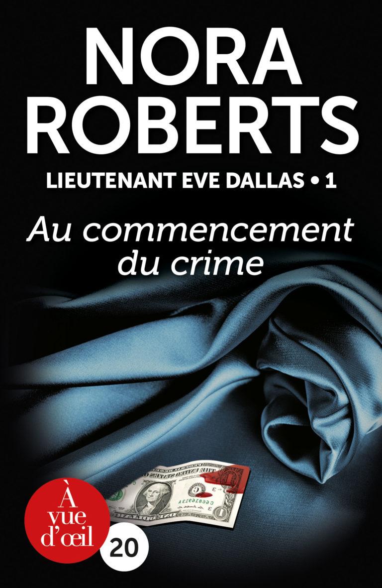 Couverture de l'ouvrage Lieutenant Eve Dallas 1 – Au commencement du crime