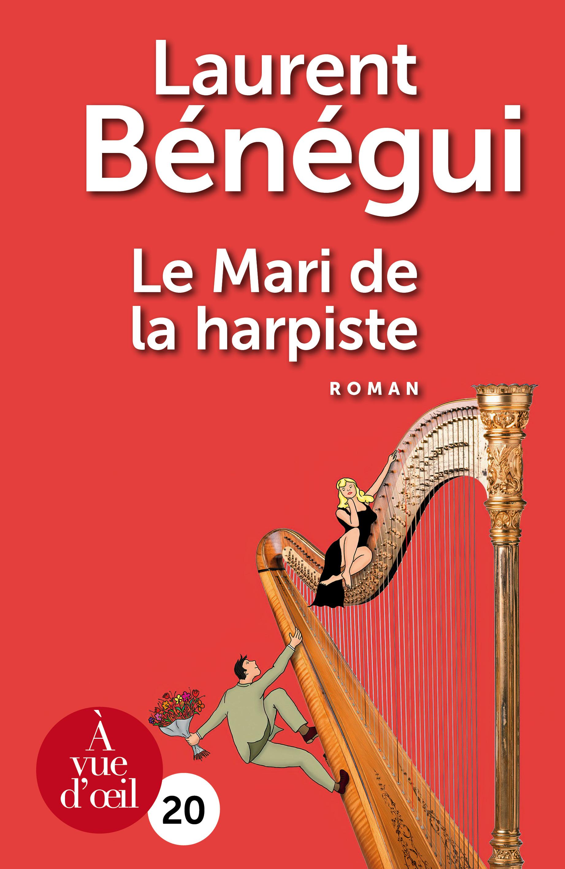 Couverture de l'ouvrage Le Mari de la harpiste