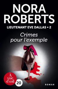 Couverture de l'ouvrage Lieutenant Eve Dallas 2 – Crimes pour l'exemple
