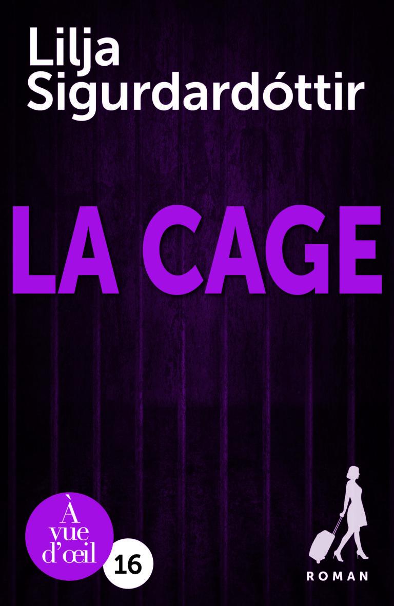 Couverture de l'ouvrage La Cage