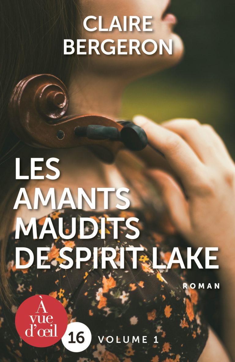 Couverture de l'ouvrage Les Amants maudits de Spirit Lake