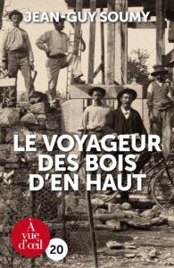 Couverture de l'ouvrage Le Voyageur des Bois d'en Haut