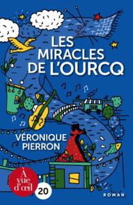 Couverture de l'ouvrage Les Miracles de l'Ourcq