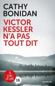 Couverture de l'ouvrage Victor Kessler n'a pas tout dit