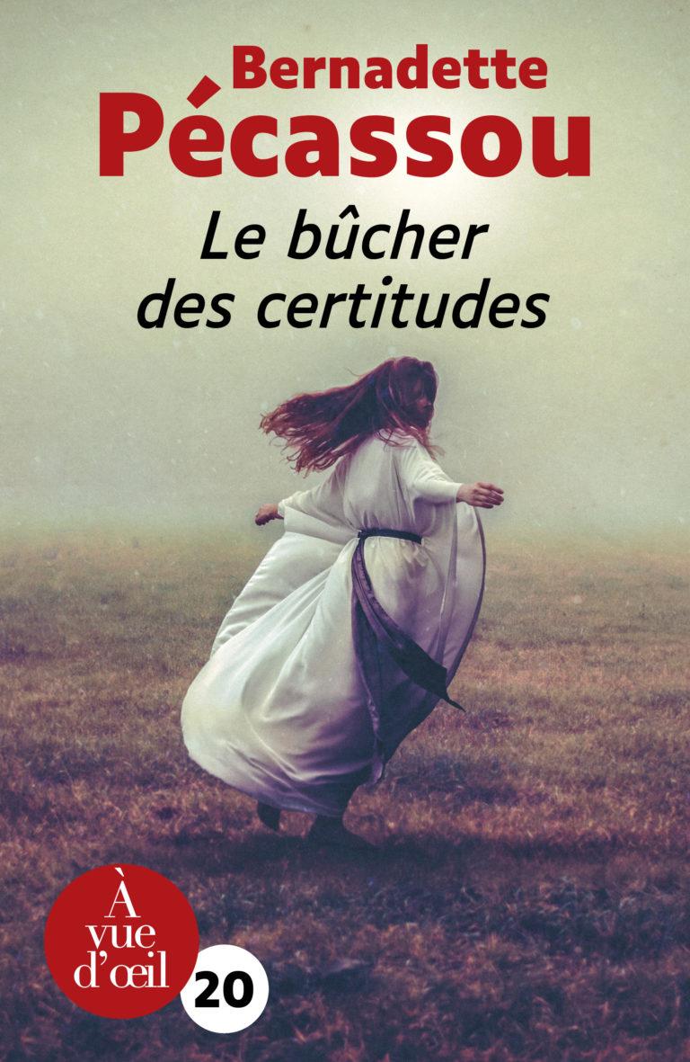 Couverture de l'ouvrage Le Bûcher des certitudes